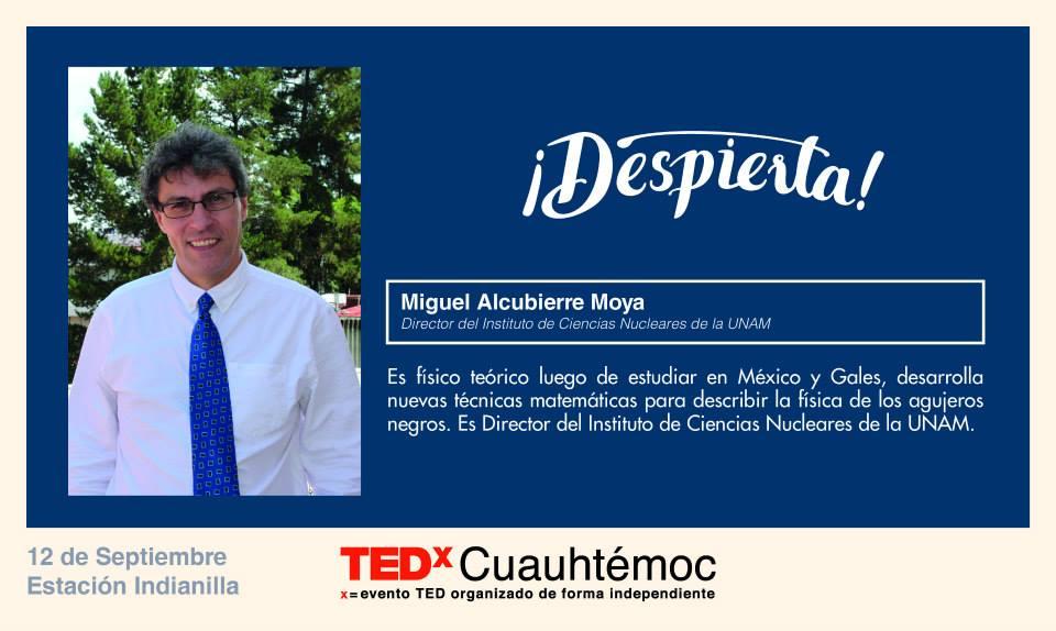 TEDx Miguel Alcubierre