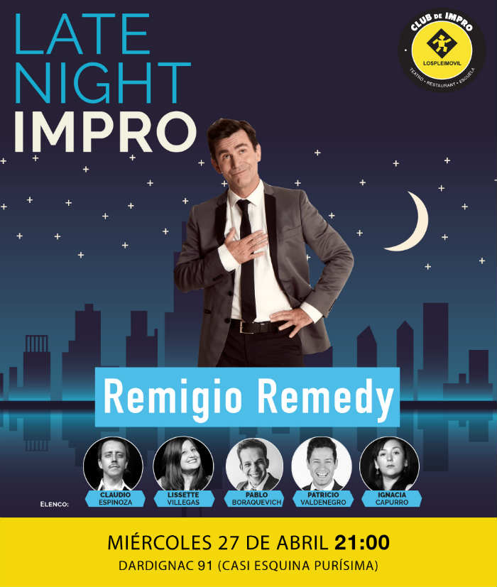 Late Night Remigio Remedy